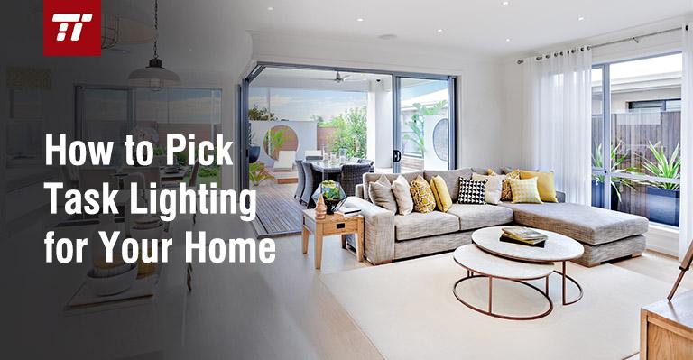 Task Lighting For Every Room